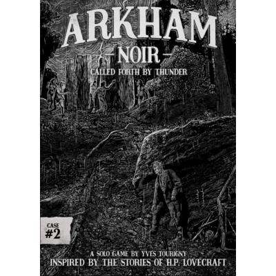 Arkham Noir: Called Forth by Thunder