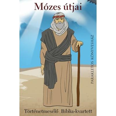 Mózes útjai történetmesélő bibliai kvartett